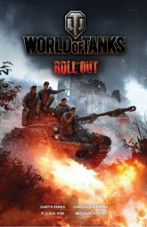World of Tanks Roll Out - Ennis Garth, Ezquerra Carlos, Holden P.J., At | mała okładka