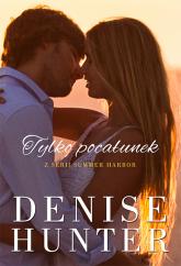 Tylko pocałunek Summer Harbor #3 - Denise Hunter | mała okładka