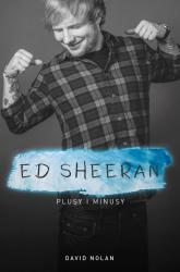 Ed Sheeran Plusy i minusy - David Nolan   mała okładka