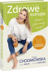 Zdrowe koktajle - Ewa Chodakowska | mała okładka