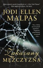 Zakazany mężczyzna - Malpas Jodi Ellen | mała okładka