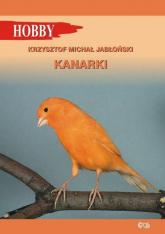 Kanarki - Jabłoński Krzysztof Michał   mała okładka