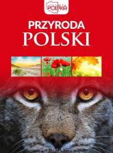 Przyroda Polski - zbiorowe opracowanie | mała okładka