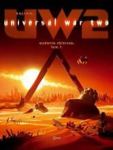 Universal War Tom 1 - Bajram Denis   mała okładka