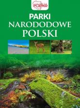 Parki narodowe Polski - zbiorowe opracowanie | mała okładka