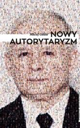 Nowy autorytaryzm - Maciej Gdula | mała okładka
