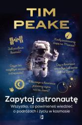 Zapytaj astronautę - Tim Peake | mała okładka