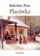 Placówka - Bolesław Prus | mała okładka