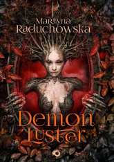 Demon Luster - Martyna Raduchowska | mała okładka