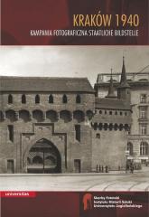 Kraków 1940 Kampania fotograficzna Staatliche Bildstelle - Wojciech Walanus | mała okładka