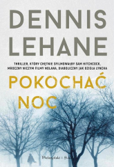 Pokochać noc - Dennis Lehane | mała okładka