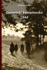 Opowieść kampinoska 1944 - Tomasz Łaszkiewicz | mała okładka