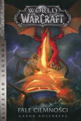 World of Warcraft Fale ciemności - Aaron Rosenberg | mała okładka