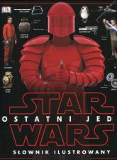 Star Wars Ostatni Jedi Słownik ilustrowany -  | mała okładka