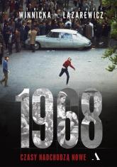 1968 Czasy nadchodzą nowe - Winnicka Ewa, Łazarewicz Cezary | mała okładka