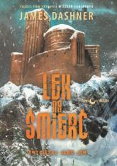 Lek na śmierć Więzień labiryntu Tom 3 - James Dashner | mała okładka