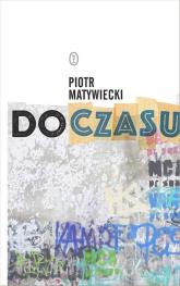 Do czasu - Piotr Matywiecki | mała okładka
