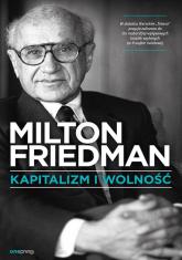 Kapitalizm i wolność - Milton Friedman | mała okładka