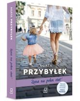 Żona na pełen etat - Agata Przybyłek | mała okładka