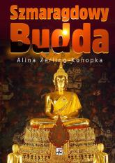 Szmaragdowy Budda - Alina Zerling-Konopka | mała okładka