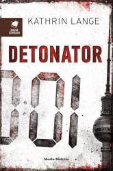 Detonator - Kathrin Lange | mała okładka