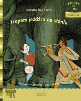 Tropem jeźdźca na słoniu - Justyna Bednarek | mała okładka
