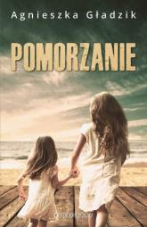 Pomorzanie - Agnieszka Gładzik | mała okładka