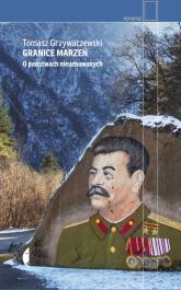 Granice marzeń O państwach nieuznawanych - Tomasz Grzywaczewski | mała okładka