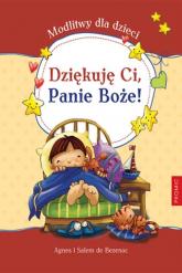 Dziękuję Ci Panie Boże Modlitwy dla dzieci - de Bezenac Agnes i Salem | mała okładka