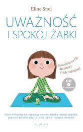 Uważność i spokój żabki - Eline Snel | mała okładka