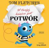 W twojej książce jest potwór - Tom Fletcher | mała okładka