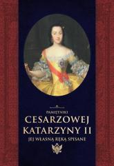 Pamiętniki cesarzowej Katarzyny II jej własną ręką spisane - Katarzyna II, Herzen Aleksander | mała okładka