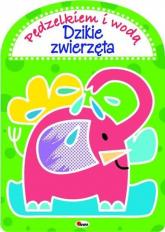 Pędzielkiem Dzikie zwierzęta - Kwiecińska Mirosława, Gensler Anna | mała okładka