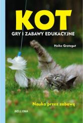 Kot Gry i zabawy edukacyjne - Heike Grotegut | mała okładka