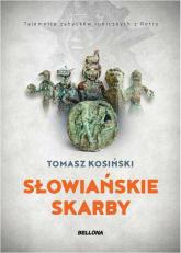 Słowiańskie skarby - Tomasz Kosiński | mała okładka