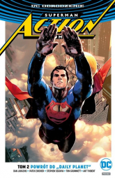 Superman Action Comics Powrót do Daily Planet Tom 2 - Jurgens Dan, Zircher Patch, Segovia Stephen, Grummett Tom, Thibert Art | mała okładka