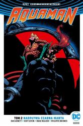 Aquaman Tom 2 Nadpływa Czarna Manta - Abnett Dan, Eaton Scot, Walker Brad, Briones  | mała okładka