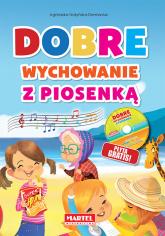 Dobre wychowanie z piosenką + CD - Agnieszka Nożyńska-Demianiuk | mała okładka