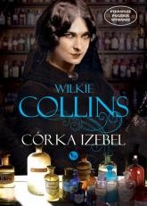 Córka Izebel - Wilkie Collins | mała okładka