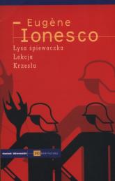 Łysa śpiewaczka Lekcja Krzesła - Eugene Ionesco | mała okładka