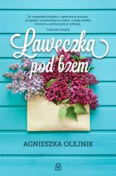 Ławeczka pod bzem - Agnieszka Olejnik | mała okładka