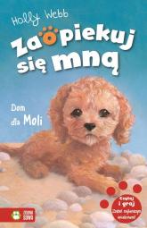 Zaopiekuj się mną Dom dla Moli Tom 34 - Holly Webb | mała okładka