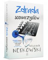 Zdrada scenarzystów - Wojciech Nerkowski | mała okładka