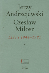 Listy 1944-1981 - Andrzejewski Jerzy, Miłosz Czesław | mała okładka