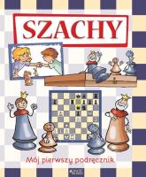 Szachy Mój pierwszy podręcznik - Halasz Ferenc, Géczi Zoltan | mała okładka
