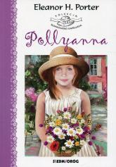 Pollyanna - Porter Eleanor H. | mała okładka