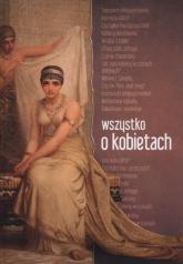 Wszystko o kobietach - Anna Dąbrowska | mała okładka