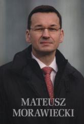 Mateusz Morawiecki - Jaromir Kwiatkowski | mała okładka