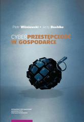 Cyberprzestępczość w gospodarce - Wiśniewski Piotr, Boehlke Jerzy | mała okładka
