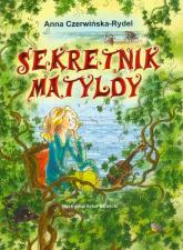 Sekretnik Matyldy - Anna Czerwińska-Rydel | mała okładka
